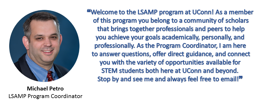 Welcome to the LSAMP program at UConn!